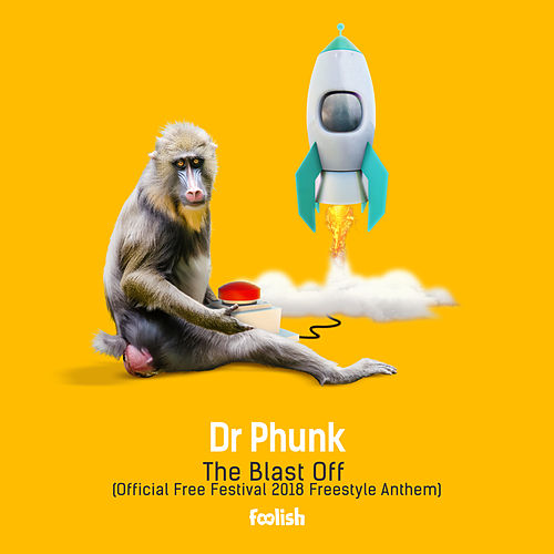 The Blast Off (Official Free Festival 2018 Freestyle Anthem) (Radio Edit) by Dr Phunk