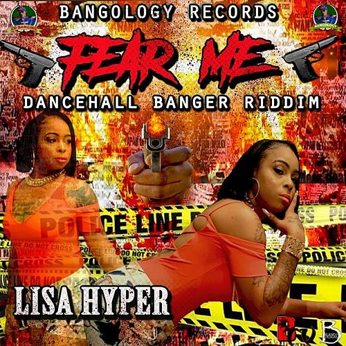 Fear Me - Single by Lisa Hyper