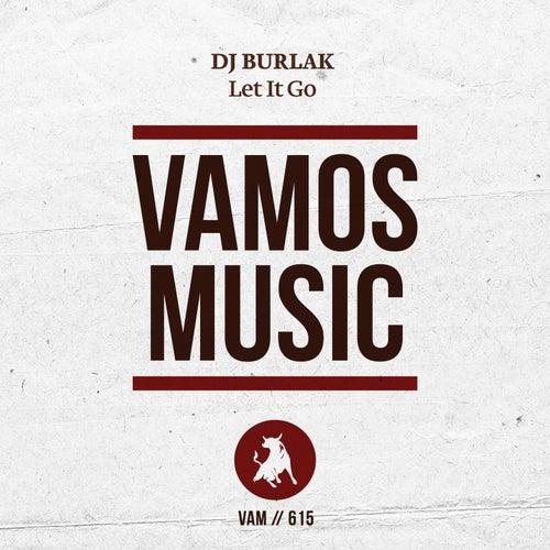 Let It Go de DJ Burlak
