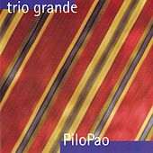 Pilopao by Trio Grande