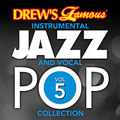 Drew's Famous Instrumental Jazz And Vocal Pop Collection (Vol. 5) von The Hit Crew(1)