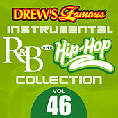 Drew's Famous Instrumental R&B And Hip-Hop Collection (Vol. 46) by Victory