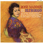 Rose Maddox Sings Bluegrass von Rose Maddox