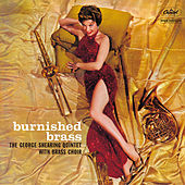 Burnished Brass (The George Shearing Quintet With Brass Choir) von George Shearing