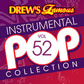 Drew's Famous Instrumental Pop Collection (Vol. 52) by The Hit Crew(1)