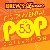 Drew's Famous Instrumental Pop Collection (Vol. 53) de The Hit Crew(1)