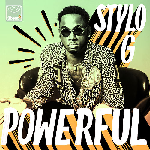Powerful by Stylo G