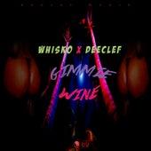 Gimmie Wine by Whisko
