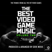 The Best Video Game Music, Vol. 2 by Geek Music