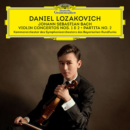 J.S. Bach: Violin Concertos Nos. 1 & 2; Partita No. 2 by Daniel Lozakovich