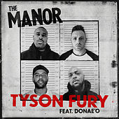 Tyson Fury de The Manor