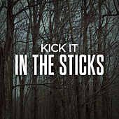 Kick It In The Sticks de Various Artists