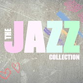 The Jazz Collection by Various Artists