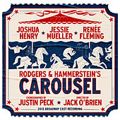 Rodgers & Hammerstein's Carousel (2018 Broadway Cast Recording) by 'Carousel' 2018 Broadway Cast