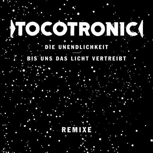 Die Unendlichkeit / Bis uns das Licht vertreibt (Remixe) de Tocotronic