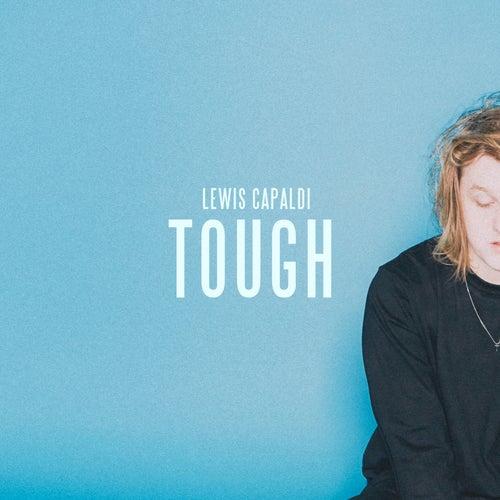 Tough by Lewis Capaldi
