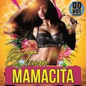 Mamacita by The Team