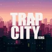 Trap City von King