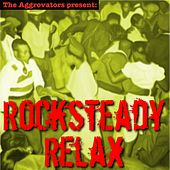 Rocksteady Relax by Various Artists