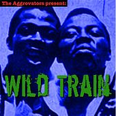 Wild Train by The Ethiopians