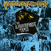 The Slaughterhouse Tapes von Slaughter and the Dogs