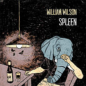 Spleen by William Wilson