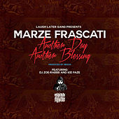Another Day, Another Blessing by Marze Frascati