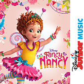 Disney Junior Music: Fancy Nancy von Cast - Fancy Nancy