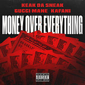 Money Over Everything von Keak Da Sneak