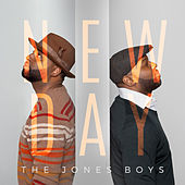New Day by The Jones Boys