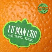 The Orange Theme de Fu Manchu