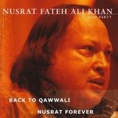 Back to Qawwali / Nusrat Forever by Nusrat Fateh Ali Khan