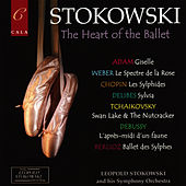 The Heart of the Ballet von Leopold Stokowski