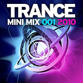 Trance Mini Mix 001 - 2010 de Various Artists