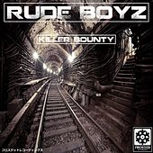 Killer Bounty de Rude Boyz