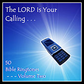 The Lord Is Your Calling - 50 Bible Ringtones Vol 2 de Bible Ringtones