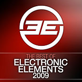 Best of Electronic Elements 2009 von Various Artists