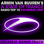 A State Of Trance Radio Top 15 - November 2009 von Various Artists