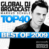 Global DJ Broadcast Top 40 - Best of 2009 von Various Artists