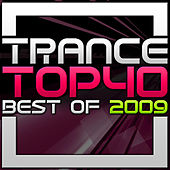 Trance Top 40 - Best of 2009 von Various Artists