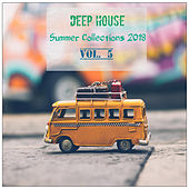 Deep House Summer Collections 2018, Vol. 5 - EP von Various Artists