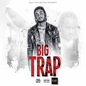 Big Trap (Deluxe Edition) by Stretch Dollas