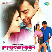 Parwana (Original Motion Picture Soundtrack) by Various Artists