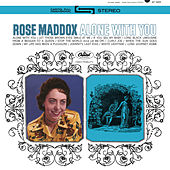 Alone With You de Rose Maddox