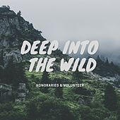 Deep Into the Wild de Honoraries