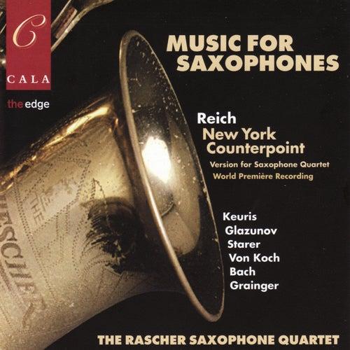 Music for Saxophones by Raschèr Saxophone Quartet