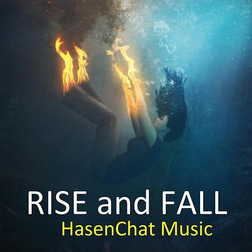 Rise and Fall by Hasenchat Music