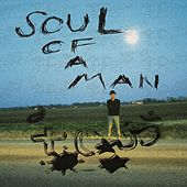 Soul of a Man (Radio Edit) by Stephen Dale Petit