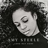 Long Way Home (Remix) by Amy Steele