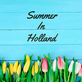 Summer in Holland by Nature Sounds (1)